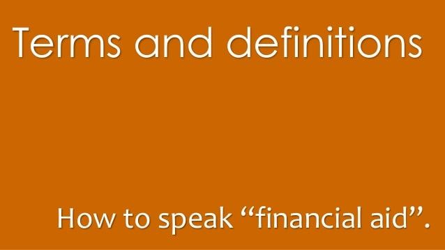 Glossary of Financial Aid Terms